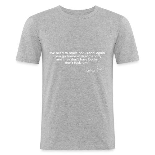 Larry Fitzpatrick X John Waters No Books No Sex - Männer Slim Fit T-Shirt