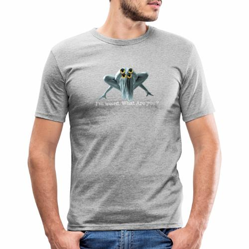 Im weird - Men's Slim Fit T-Shirt