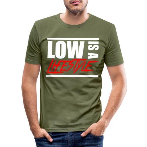 Low is a Lifestyle - Männer Slim Fit T-Shirt