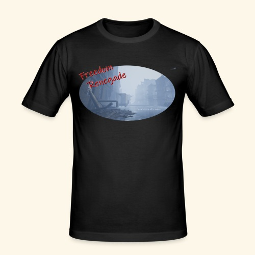 to survive is all it takes - Men's Slim Fit T-Shirt