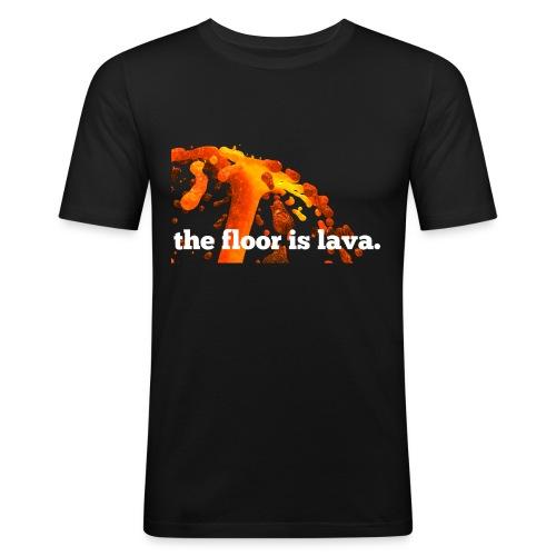 the floor is lava - Männer Slim Fit T-Shirt