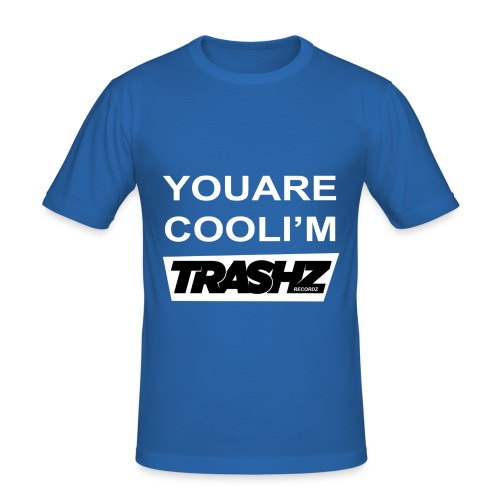 You are cool black - Men's Slim Fit T-Shirt
