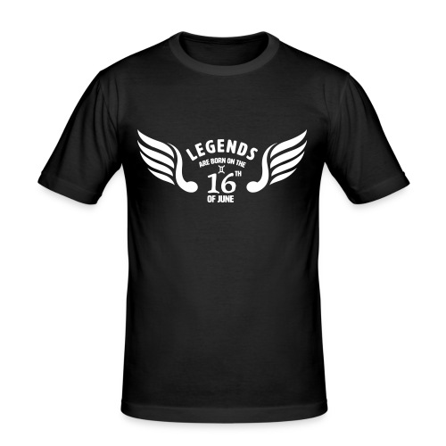 Legends are born on the 16th of june - Mannen slim fit T-shirt