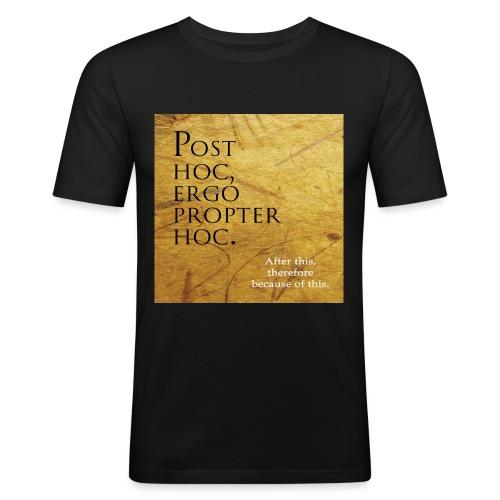 Post hoc, ergo propter hoc. - Men's Slim Fit T-Shirt