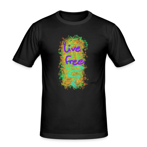 live free - Männer Slim Fit T-Shirt