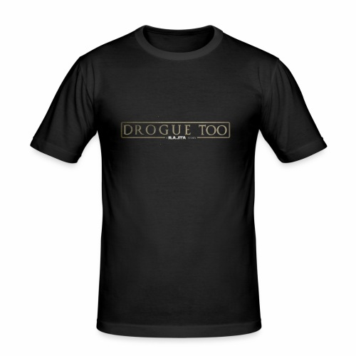 drogue too - T-shirt près du corps Homme