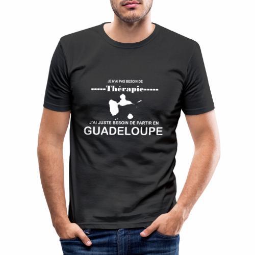 NUL BESOIN DE THERAPIE JUSTE DE LA GUADELOUPE - T-shirt près du corps Homme