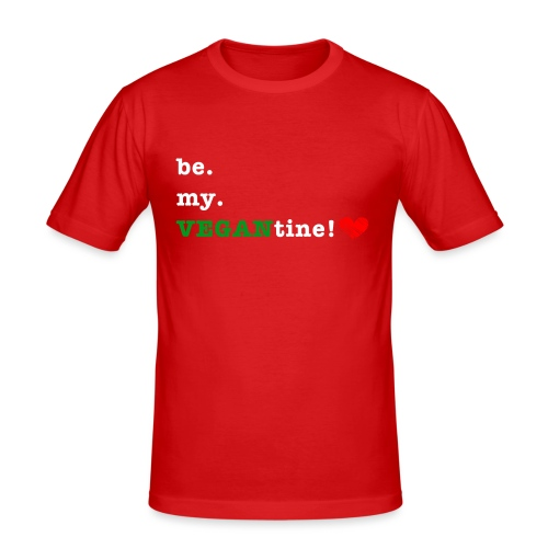 be my VEGANtine - white - Men's Slim Fit T-Shirt