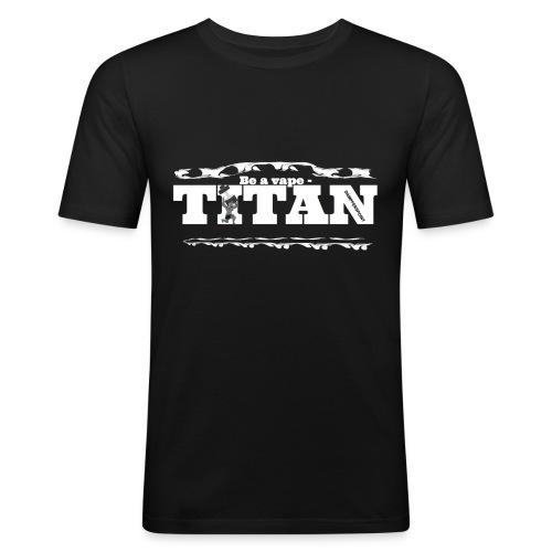 Vape Titan - Männer Slim Fit T-Shirt