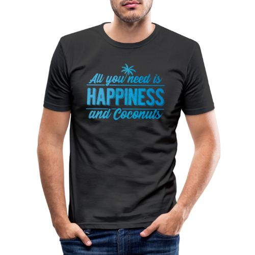 All you need is Happiness & Coconuts - Kokosnuss - Männer Slim Fit T-Shirt