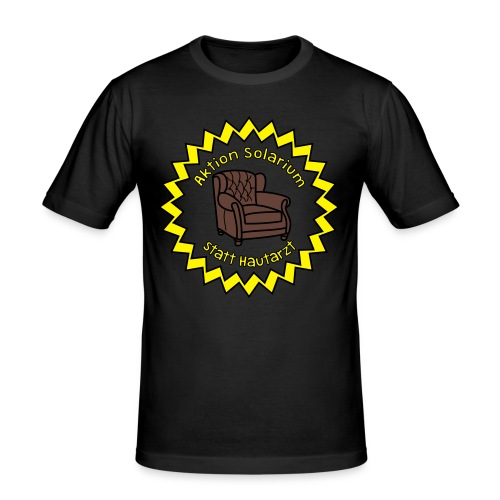 Solarium statt Hautarzt - Männer Slim Fit T-Shirt