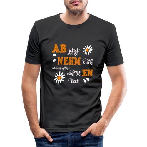 AB jetzt NEHMe ich wieder gerne am lebEN teil - Männer Slim Fit T-Shirt