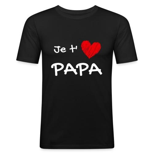 t-shirt fete des pères je t'aime papa - T-shirt près du corps Homme