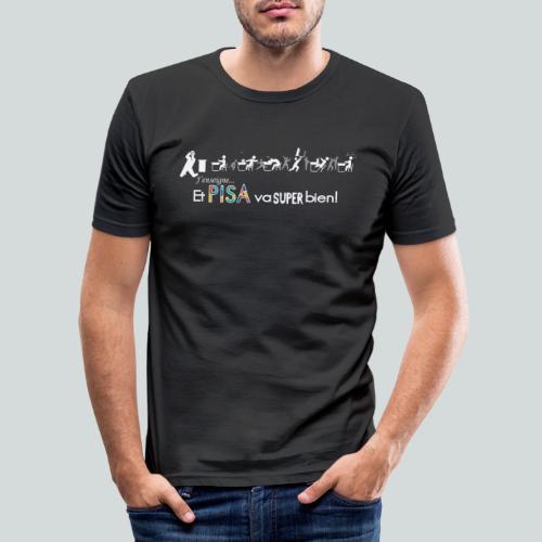 J'enseigne et PISA va super bien! - T-shirt près du corps Homme