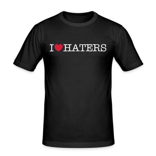 I love haters - Männer Slim Fit T-Shirt