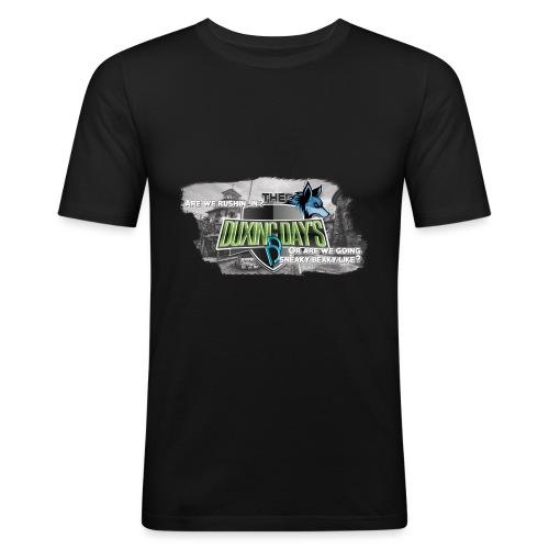 The Duxing Day's Motto Streetwear - Männer Slim Fit T-Shirt