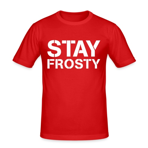 Stay Frosty - Men's Slim Fit T-Shirt
