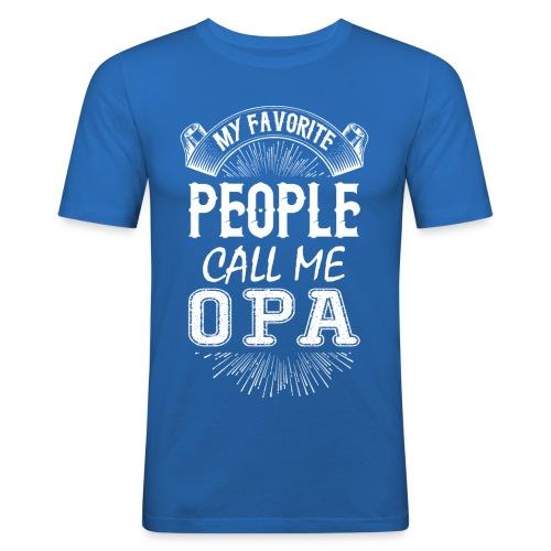 My Favorite People Call Me Opa - Men's Slim Fit T-Shirt