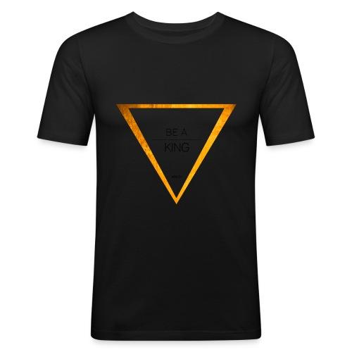 Be A King - Männer Slim Fit T-Shirt