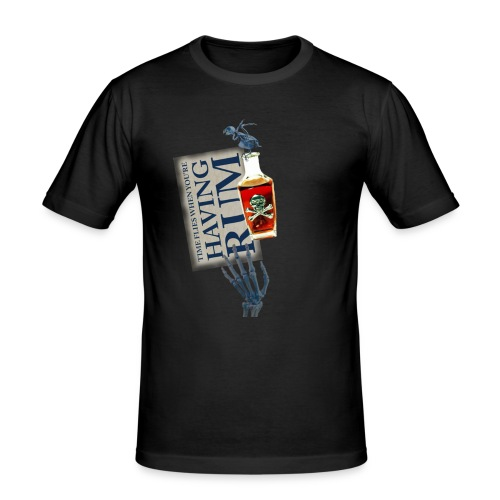 Rum needs - Men's Slim Fit T-Shirt