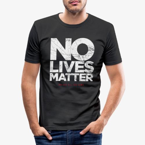 NLM - we are all the same - Männer Slim Fit T-Shirt
