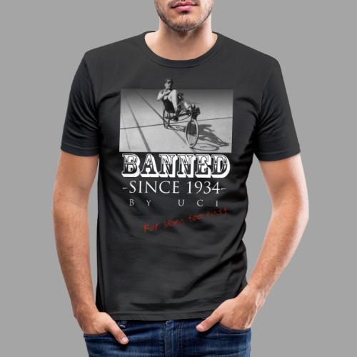 Recumbent Bike Banned since 1934 - Miesten tyköistuva t-paita
