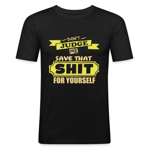 Don't Judge Me - Men's Slim Fit T-Shirt