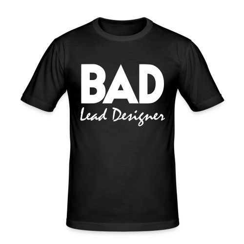 Bad Lead Designer - Men's Slim Fit T-Shirt