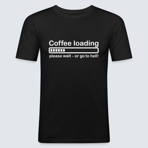 Coffee loading - Männer Slim Fit T-Shirt