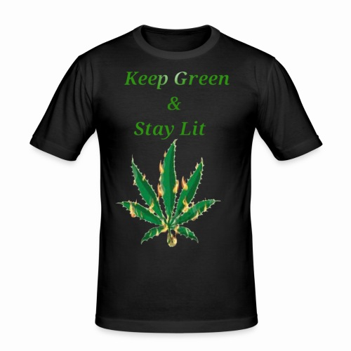 Keep green And Stay lit - Men's Slim Fit T-Shirt