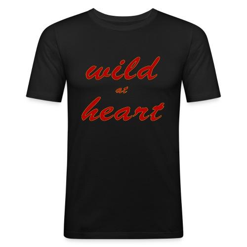 wild at heart - Männer Slim Fit T-Shirt