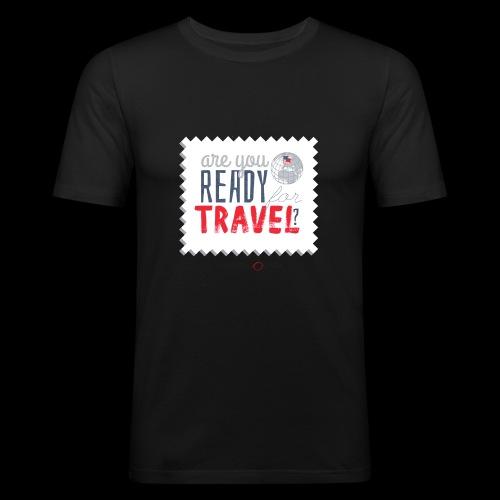 Are you ready for travel? - Maglietta aderente da uomo