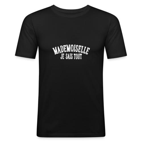 Mademoiselle je sais tout - T-shirt près du corps Homme