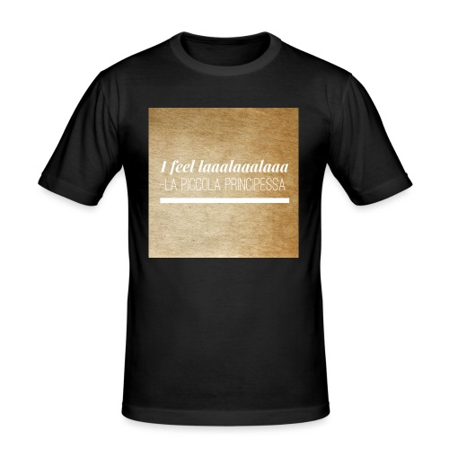 Simpel- La Piccola Principessa- Feellaalaalaa - Mannen slim fit T-shirt