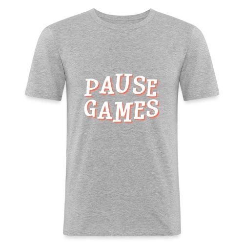 Pause Games Text - Men's Slim Fit T-Shirt