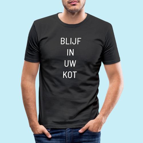 blijf in uw kot - T-shirt près du corps Homme