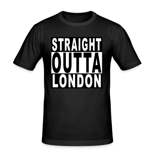 STRAIGHT OUTTA LONDON - Men's Slim Fit T-Shirt