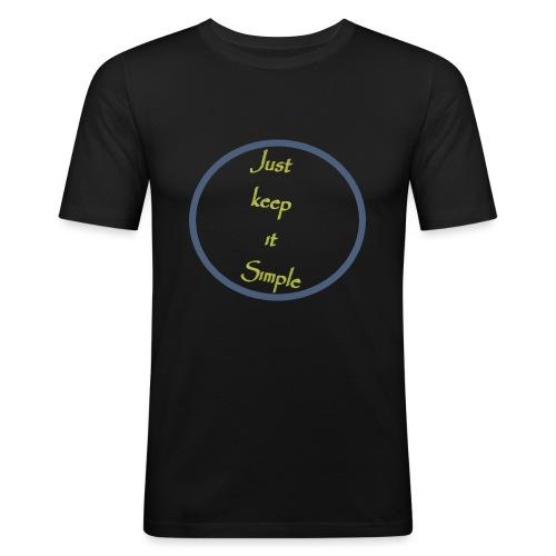 Keep it simple - Men's Slim Fit T-Shirt