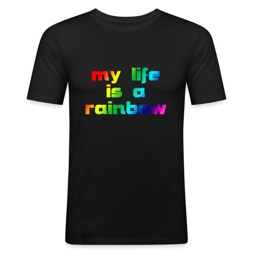 my life is a rainbow - Männer Slim Fit T-Shirt