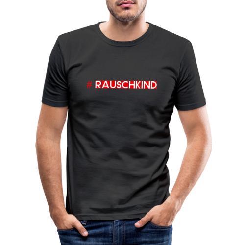 Rauschkind - Männer Slim Fit T-Shirt