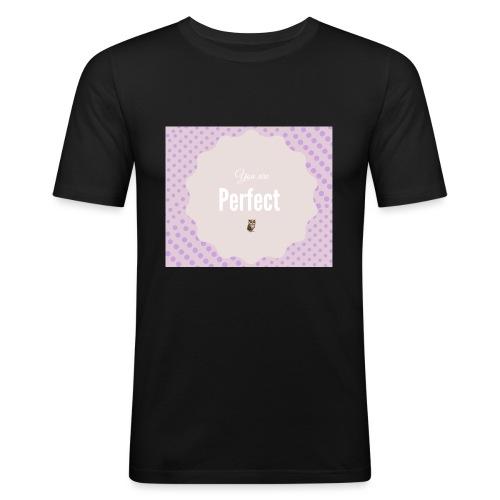 You are perfect - Camiseta ajustada hombre