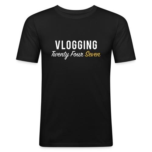 VLOGGING Twenty Four Seven - Men's Slim Fit T-Shirt
