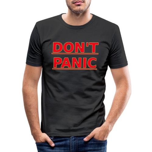 DON T PANIC - Men's Slim Fit T-Shirt