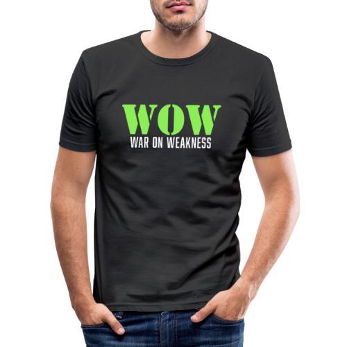 War on weakness hell - Männer Slim Fit T-Shirt