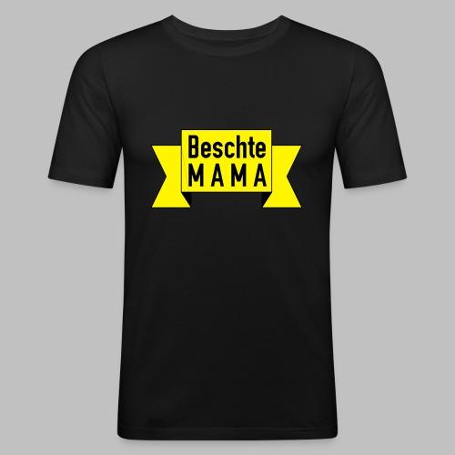 Beschte Mama - Auf Spruchband - Männer Slim Fit T-Shirt