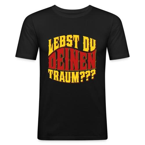 Lebst Du Deinen Traum?-farbig - Mannen slim fit T-shirt
