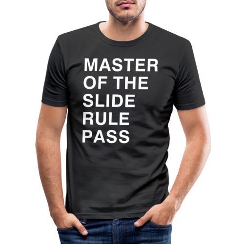 Master of the Slide Rule Pass - Men's Slim Fit T-Shirt