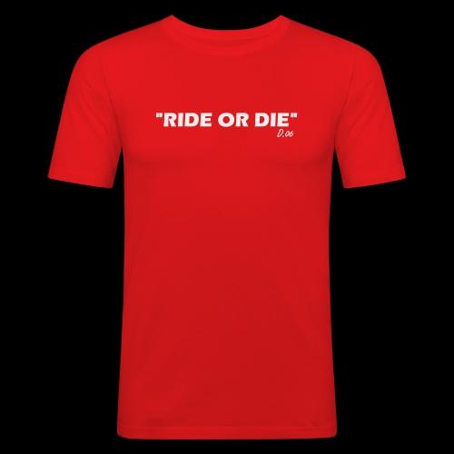Ride or die (blanc) - T-shirt près du corps Homme