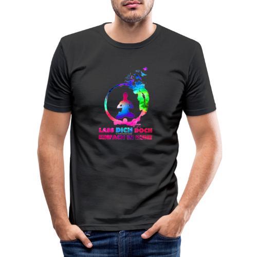 LASS DICH IN RUHE - Männer Slim Fit T-Shirt