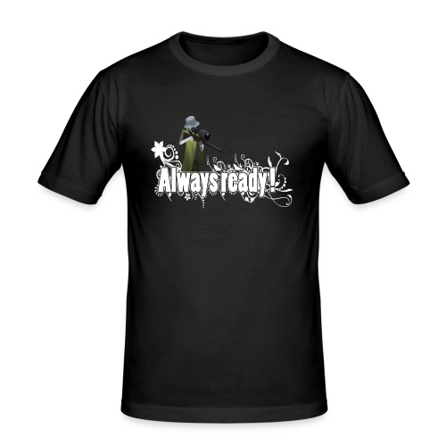 Always ready my friends ! - Men's Slim Fit T-Shirt